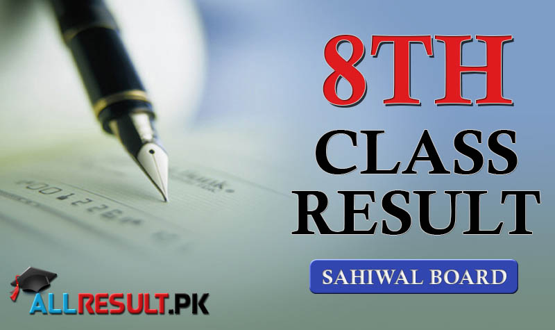 Check Online Sahiwal Board 8th Class Result
