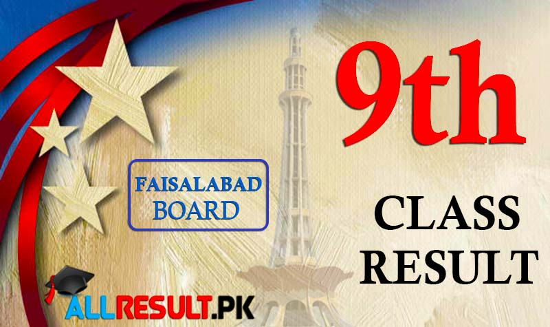 Check online BISE Faisalabad Board 9th Class Result 2020