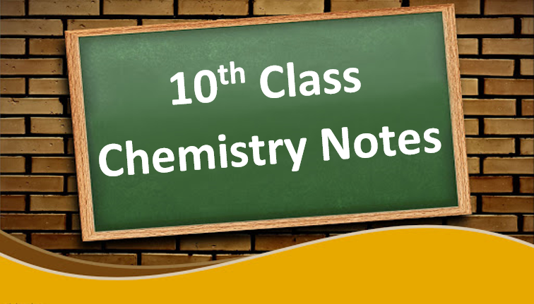 Free Download Class 10 Chemistry Notes in PDF
