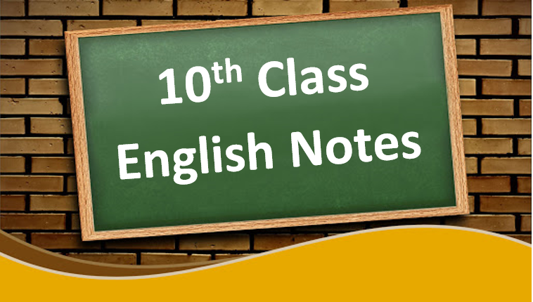 Download Class 10 English Notes in pdf