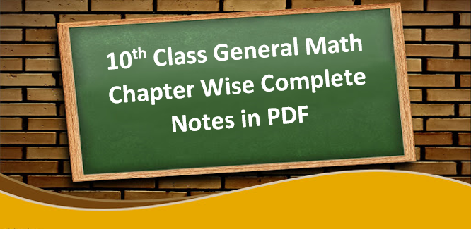 Class 10 General Math Notes in pdf form