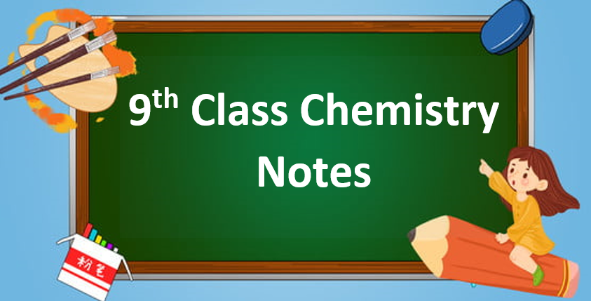 Class 9 Chemistry Notes in pdf