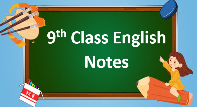 Class 9 English Notes in pdf