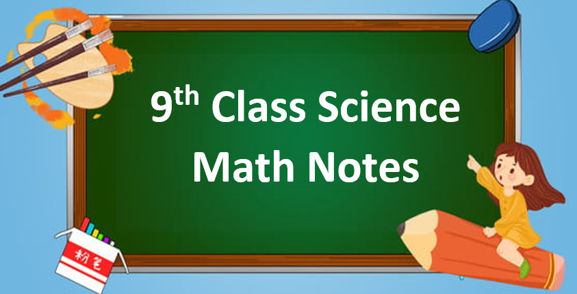 Class 9 Science Math Notes in pdf