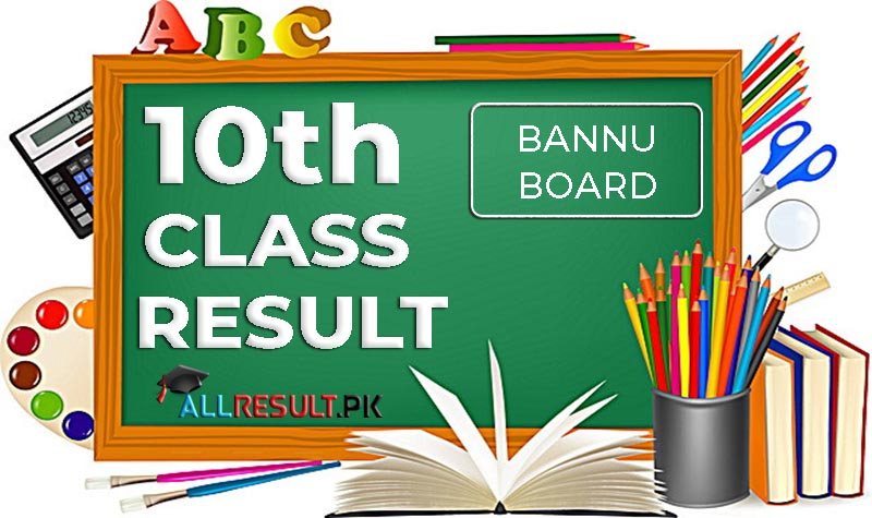 Check BISE Bannu Board 10th Class Result 2020 online