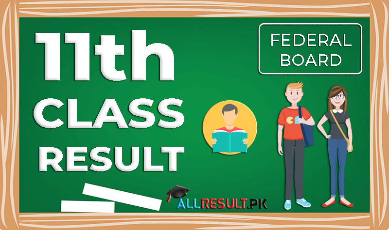 11 Class 1st Year Result 2020 Federal Board fbise Online check