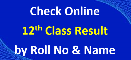 12th class result check online by name and roll no