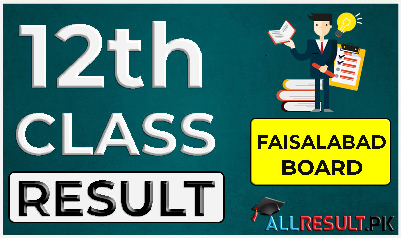 12th Class Result 2020 BISE Faisalabad Board